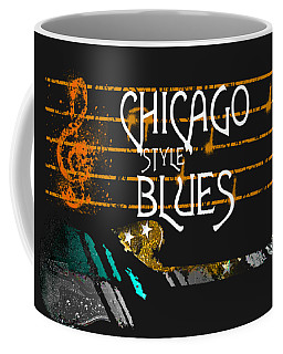 Coffee Mug featuring the digital art Chicago Blues Music by Guitar Wacky