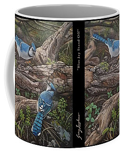 Coffee Mug featuring the painting Blue Jay Stand Off by Gary Lovelace