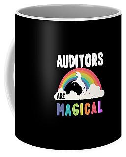 Auditors Are Magical Coffee Mug