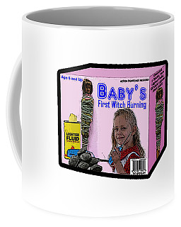 Baby's First Witch Hunt Coffee Mug