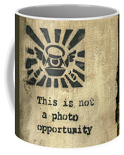Banksy's This Is Not A Photo Opportunity Coffee Mug