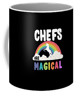 Coffee Mug featuring the digital art Chefs Are Magical by Flippin Sweet Gear