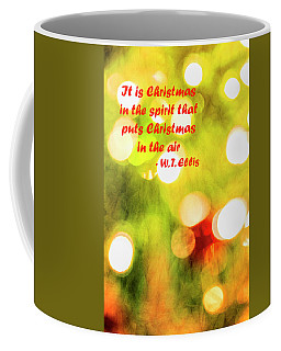 Coffee Mug featuring the photograph Christmas In The Spirit by Kay Brewer