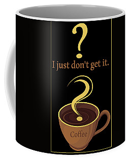 Coffee Mug featuring the digital art Coffee The Mystery by Robert G Kernodle