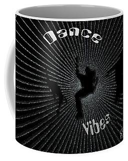 Dance Vibes Coffee Mug