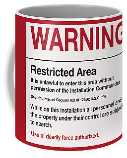 Deadly Force Warning Sign Coffee Mug