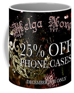 December Offer Phone Covers Coffee Mug
