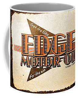 Edge Motor Oil Tin Sign Coffee Mug