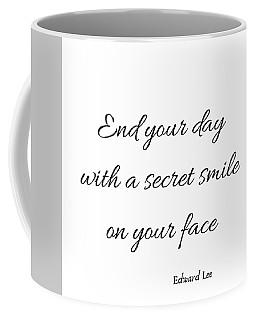 End Your Day Coffee Mug