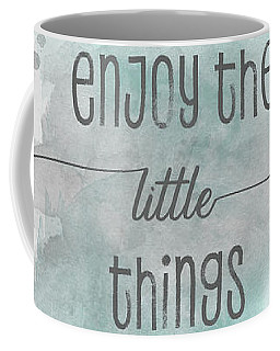 Enjoy The Little Things - Watercolor Turquoise Coffee Mug