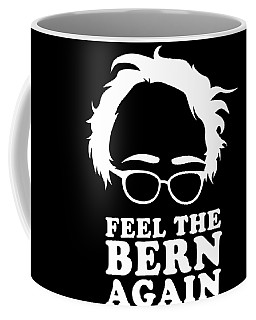 Feel The Bern Again Bernie Sanders 2020 Coffee Mug