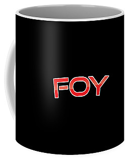 Coffee Mug featuring the digital art Foy by TintoDesigns