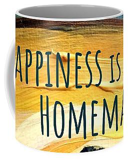 Happiness Is Homemade Coffee Mug