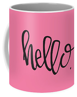 Coffee Mug featuring the digital art Hello by Nancy Ingersoll