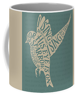 His Eye Is On The Sparrow Coffee Mug