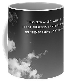 Coffee Mug featuring the digital art I Am Enough - Part 4 by ISAW Company