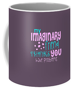 Imaginary Friend Coffee Mug