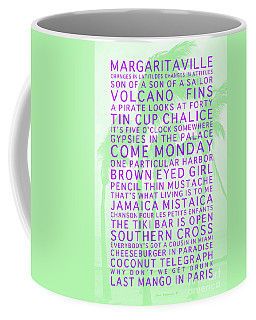 Jimmy Buffett Songs We Know By Heart Purple Font Light Green Palms Coffee Mug