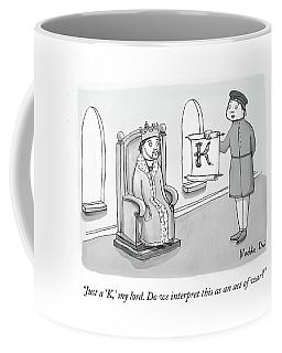 Just A K, My Lord Coffee Mug
