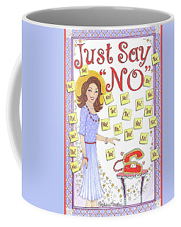 Just Say No Coffee Mug