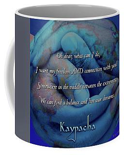 Kaypacha - November 28, 2018 Coffee Mug