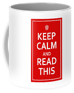 Keep Calm - Read This Coffee Mug