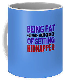 Kidnapped Chances Coffee Mug