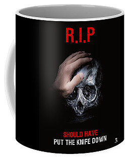 Coffee Mug featuring the digital art Knife Crime Part 3 - Rest In Peace by ISAW Company
