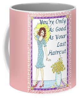 Last Haircut Coffee Mug