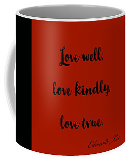Love Well            Black On Red  Coffee Mug