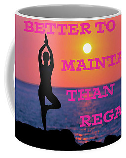 Maintain Coffee Mug