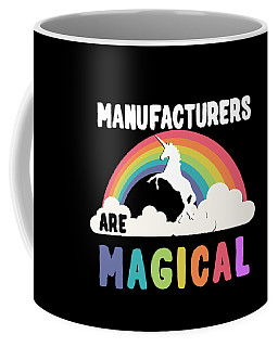 Manufacturers Are Magical Coffee Mug