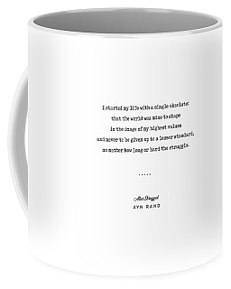 Minimal Ayn Rand Quote 01- Atlas Shrugged - Modern, Classy, Sophisticated Art Prints For Interiors Coffee Mug
