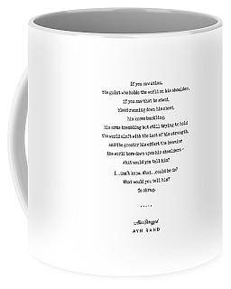 Minimal Ayn Rand Quote 02- Atlas Shrugged - Modern, Classy, Sophisticated Art Prints For Interiors Coffee Mug