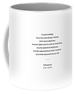 Minimal Ayn Rand Quote 03- The Fountainhead - Modern, Classy, Sophisticated Art Prints For Interiors Coffee Mug