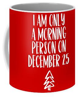 Morning Person Coffee Mug