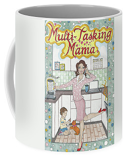 Multi-tasking Mama I Coffee Mug