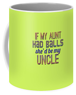 My Aunt Coffee Mug