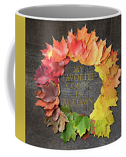 Coffee Mug featuring the photograph My Favorite Color Is Autumn by Jeff Folger