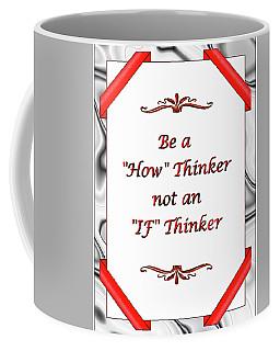My Motto Coffee Mug