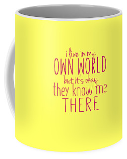 My Own World Coffee Mug