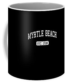 Coffee Mug featuring the digital art Myrtle Beach by Flippin Sweet Gear