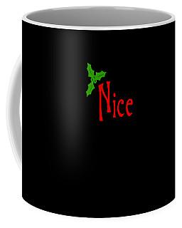 Coffee Mug featuring the digital art Nice by Flippin Sweet Gear
