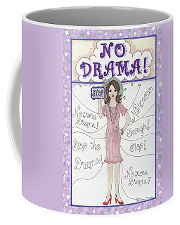 No Drama Coffee Mug