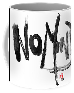 No Mind Coffee Mug