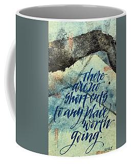 No Short Cuts Coffee Mug