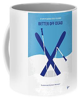 No1003 My Better Off Dead Minimal Movie Poster Coffee Mug