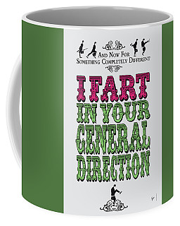 No13 My Silly Quote Poster Coffee Mug