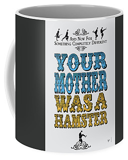 No15 My Silly Quote Poster Coffee Mug
