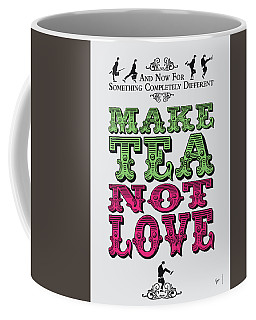 No16 My Silly Quote Poster Coffee Mug
